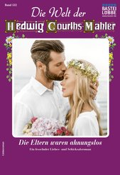Die Welt der Hedwig Courths-Mahler 532 - Liebesroman (eBook, ePUB)