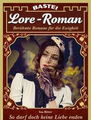 Lore-Roman 97 - Liebesroman (eBook, ePUB)
