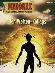 Maddrax 549 - Science-Fiction-Serie (eBook, ePUB)