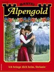 Alpengold 350 - Heimatroman (eBook, ePUB)