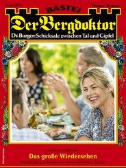 Der Bergdoktor 2079 - Heimatroman (eBook, ePUB)