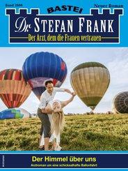 Dr. Stefan Frank 2606 - Arztroman (eBook, ePUB)