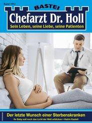 Dr. Holl 1915 - Arztroman (eBook, ePUB)