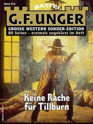 G. F. Unger Sonder-Edition 218 - Western (eBook, ePUB)