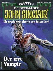 John Sinclair 2225 - Horror-Serie (eBook, ePUB)
