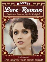 Lore-Roman 100 - Liebesroman (eBook, ePUB)