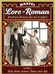 Lore-Roman 106 - Liebesroman (eBook, ePUB)