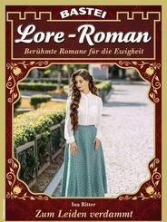 Lore-Roman 108 - Liebesroman (eBook, ePUB)