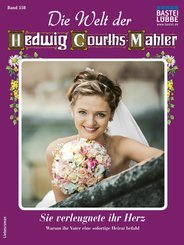 Die Welt der Hedwig Courths-Mahler 558 - Liebesroman (eBook, ePUB)
