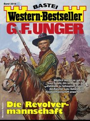 G. F. Unger Western-Bestseller 2519 - Western (eBook, ePUB)