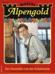 Alpengold 357 (eBook, ePUB)