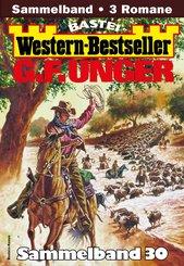 G. F. Unger Western-Bestseller Sammelband 30 (eBook, ePUB)