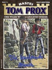 Tom Prox 74 (eBook, ePUB)