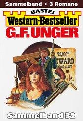 G. F. Unger Western-Bestseller Sammelband 32 (eBook, ePUB)