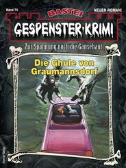 Gespenster-Krimi 76 (eBook, ePUB)