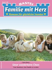 Familie mit Herz 108 (eBook, ePUB)
