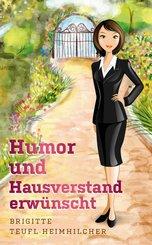 Humor und Hausverstand erwünscht (eBook, ePUB)
