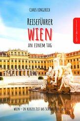 Reiseführer Wien an einem Tag! (eBook, ePUB)
