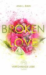 Broken Love: Verführende Liebe (eBook, ePUB)