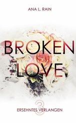 Broken Love: Ersehntes Verlangen (eBook, ePUB)
