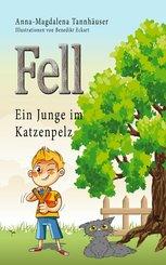 Fell - Ein Junge im Katzenpelz (eBook, ePUB)