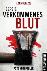 Sepsis - Verkommenes Blut (eBook, ePUB)
