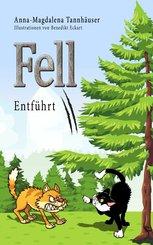 Fell 2 - Entführt (eBook, ePUB)