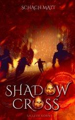 Shadowcross: Schach Matt (eBook, ePUB)