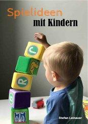 Spielideen mit Kindern (eBook, ePUB)