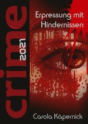 Crimetime - Erpressung mit Hindernissen (eBook, ePUB)