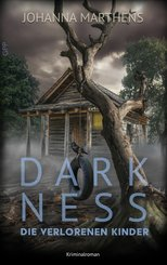 Darkness - Die verlorenen Kinder (eBook, ePUB)