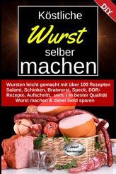 Köstliche Wurst selber machen (eBook, ePUB)