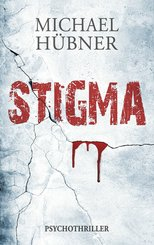 Stigma: Psychothriller (eBook, ePUB)