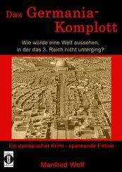 Das Germania-Komplott (eBook, ePUB)