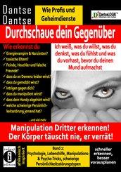 Durchschaue dein Gegenüber: Manipulation Dritter erkennen - Band 2 (eBook, ePUB)