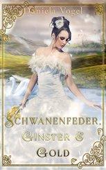 Schwanenfeder, Ginster & Gold (eBook, ePUB)