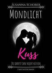 Mondlicht Kuss (eBook, ePUB)
