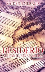 Desiderio: Sinfonie einer Liebe (eBook, ePUB)