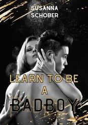 Learn to be a Bad Boy (eBook, ePUB)