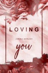 Loving you: Dakota und Logan (eBook, ePUB)