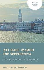 Am Ende wartet die Serenissima (eBook, ePUB)