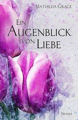 Ein Augenblick von Liebe (eBook, ePUB)