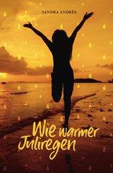 Wie warmer Juliregen (eBook, ePUB)