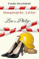 Bauprojekt: Liebe (eBook, ePUB)