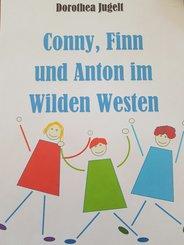 Conny, Finn und Anton im Wilden Westen (eBook, ePUB)