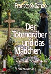 Der Totengräber und das Mädchen (eBook, ePUB)