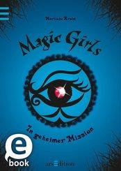 Magic Girls - In geheimer Mission (eBook, ePUB)