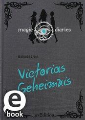 Magic Diaries. Victorias Geheimnis (eBook, ePUB)