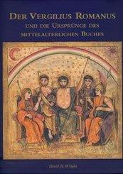 Der Vergilius Romanus und die Ursprünge des mittelalterlichen Buches