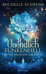 Unendlich funkenhell (eBook, ePUB)